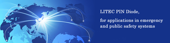 LITEC PIN Diode, for applications in emergency and public safety systems